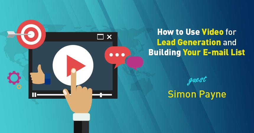 Kako koristiti video za izgradnju email liste i prikupljanje informacija o novim kupcima