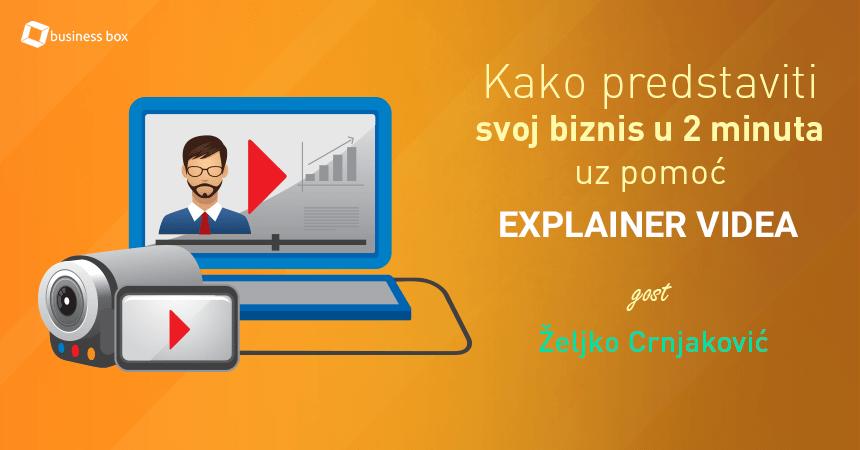 Kako predstaviti svoj biznis u dva minuta uz pomoć EXPLAINER videa