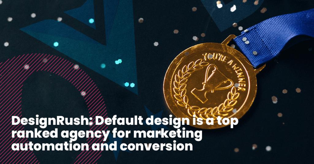 Design rush & Default design